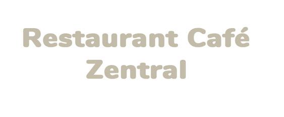 Restaurant Café Zentral